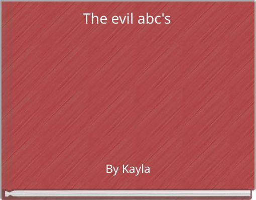 The evil abc's