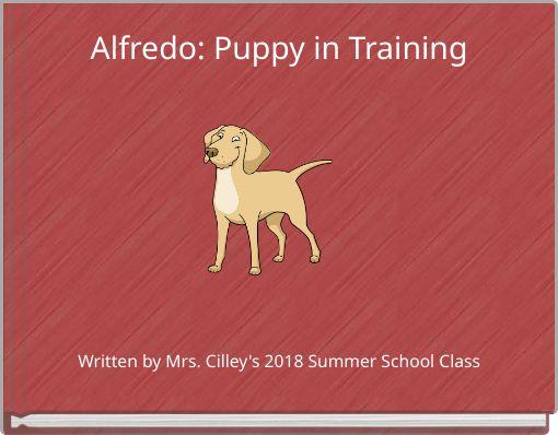 Alfredo: Puppy in Training