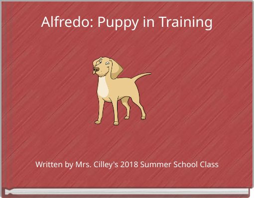 Alfredo: Puppy in Training