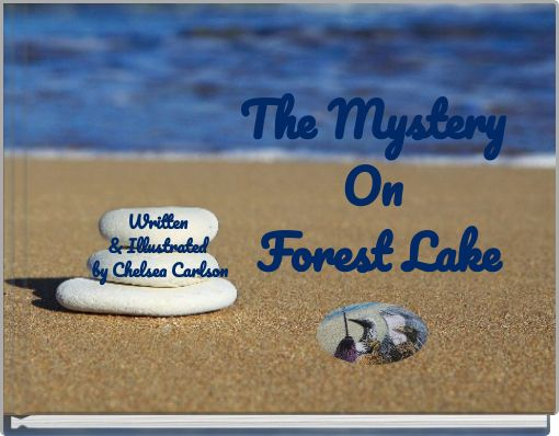 The  Mystery On Forest Lake