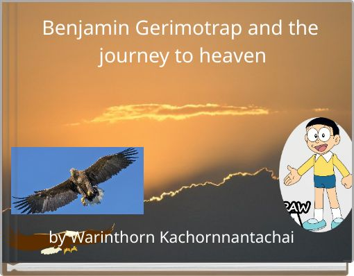 Benjamin Gerimotrap and the journey to heaven