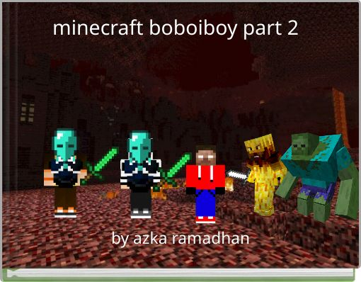 minecraft boboiboy part 2