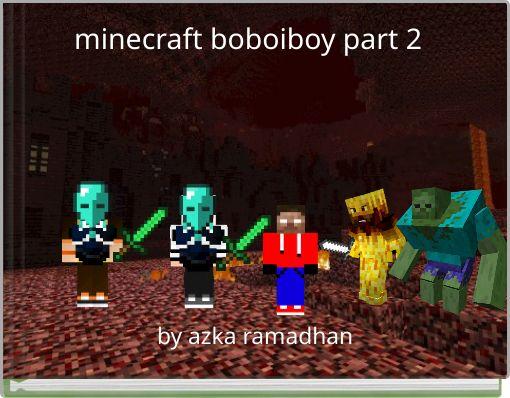 minecraft boboiboy part 2