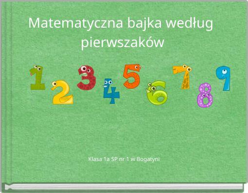 Matematyczna bajka według pierwszaków