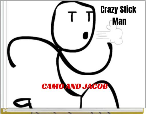 Crazy Stick Man