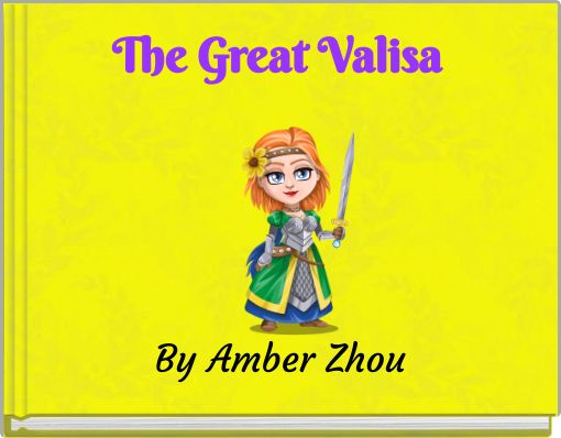 The Great Valisa