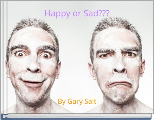 Happy or Sad???