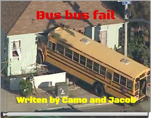 Bus bus fail