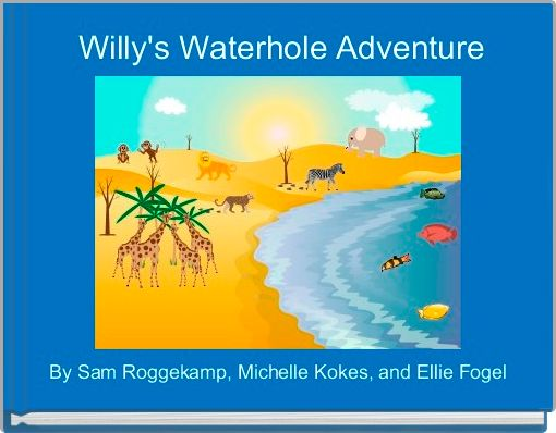 Willy's Waterhole Adventure