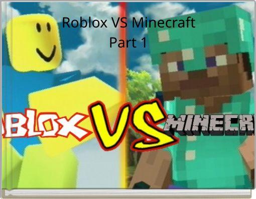 Roblox VS MinecraftPart 1