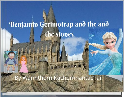 Benjamin Gerimotrap and the and the stones