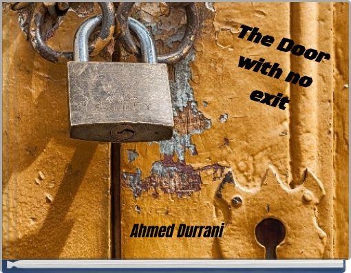 The Door with no exit