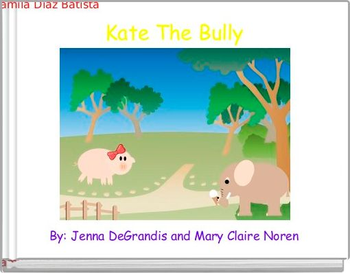 Kate The Bully