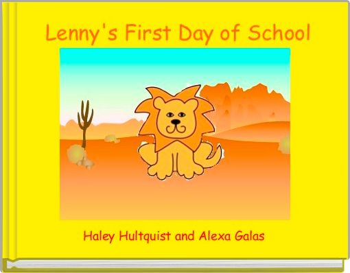 Lenny's First Day of School