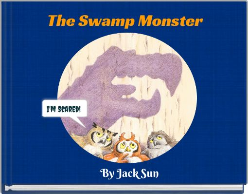 The Swamp Monster