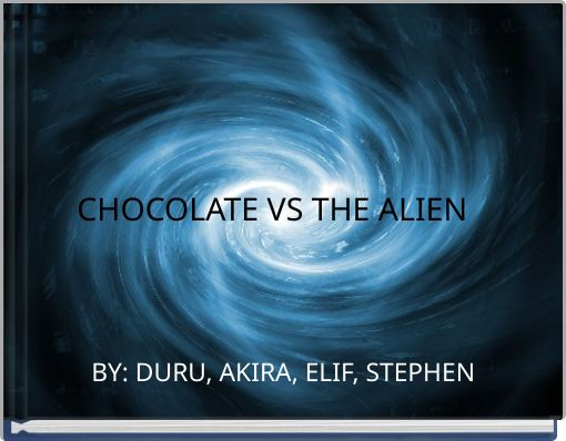 CHOCOLATE VS THE ALIEN