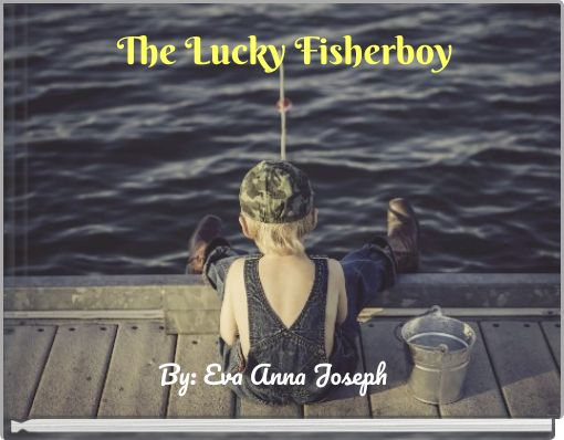 The Lucky Fisherboy