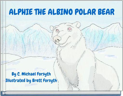 ALPHIE THE ALBINO POLAR BEAR