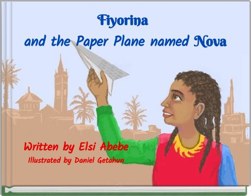 Fiyorina and the Paper Plane named Nova