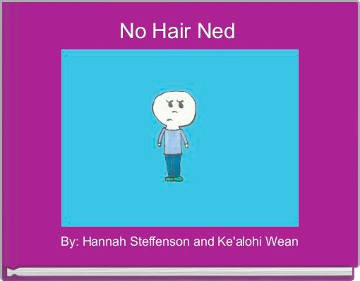 No Hair Ned