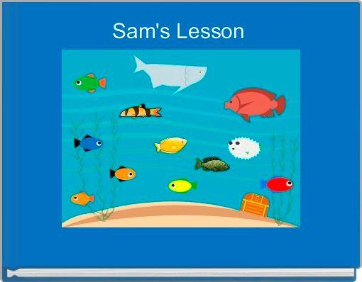 Sam's Lesson