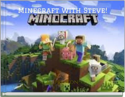 Minecraft with Steve!