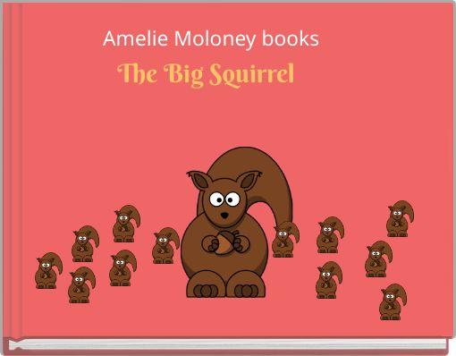 The Big Squirrel