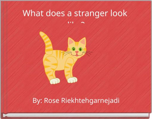 What does a stranger look like?
