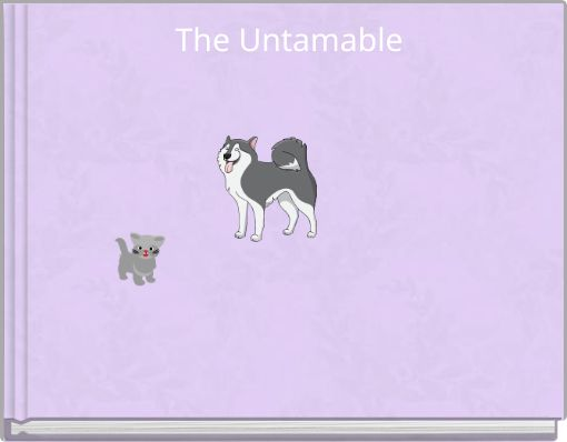 The Untamable