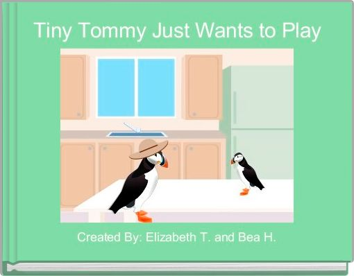 Tiny Tommy Just Wants to Play