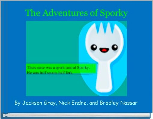 The Adventures of Sporky