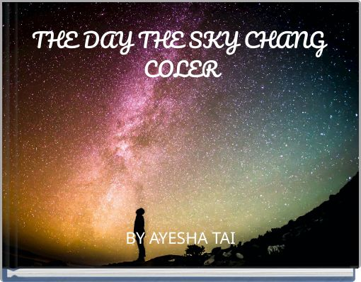 THE DAY THE SKY CHANG COLER