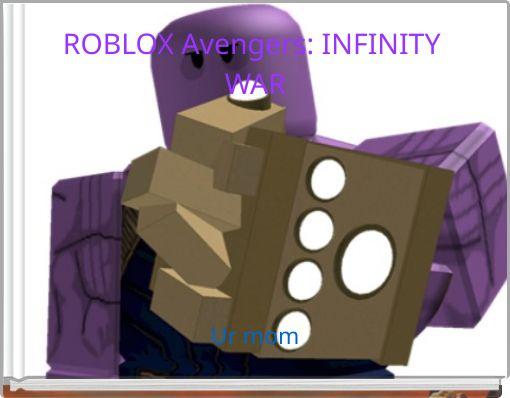 ROBLOX Avengers: INFINITY WAR