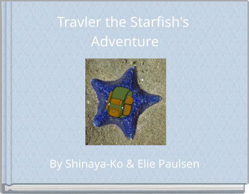 Travler the Starfish's Adventure