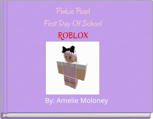 Pinkie PearlFirst Day Of SchoolROBLOX