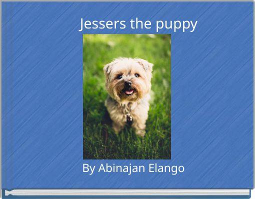 Jessers the puppy