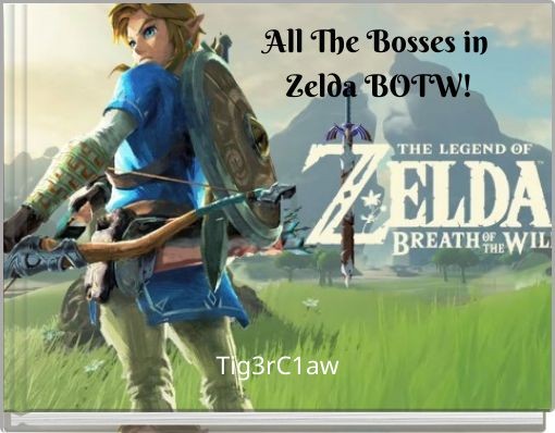 All The Bosses in Zelda BOTW!