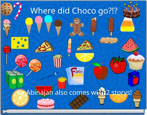Where did Choco go?!?