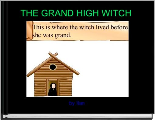 THE GRAND HIGH WITCH