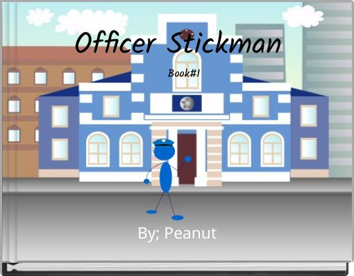 Officer Stickman  Book#1
