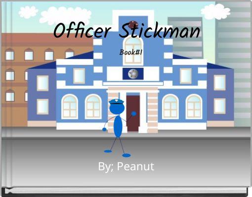 Officer Stickman  Book#1