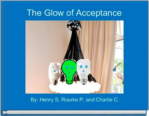 The Glow of Acceptance