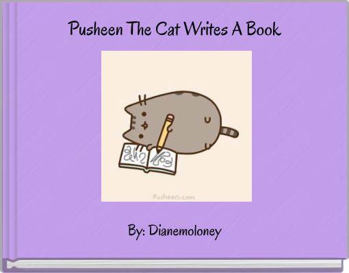 Pusheen The Cat Writes A Book