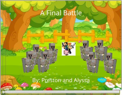 A Final Battle