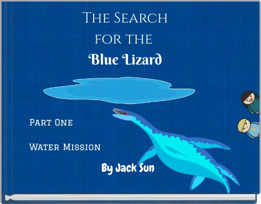 The Searchfor the Blue Lizard