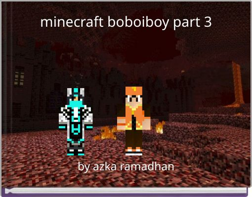 minecraft boboiboy part 3