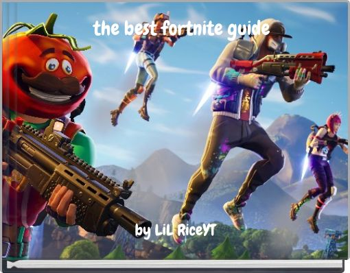 the best fortnite guide