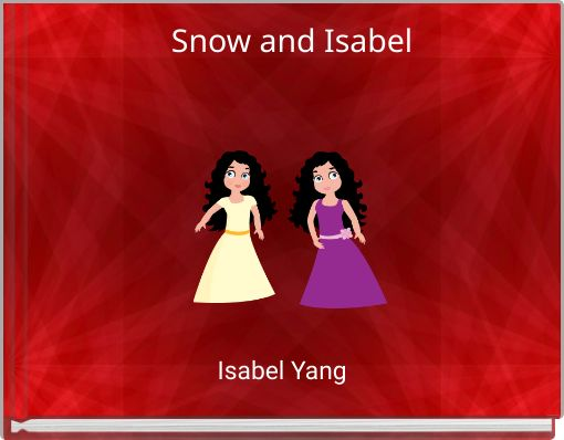 Snow and Isabel