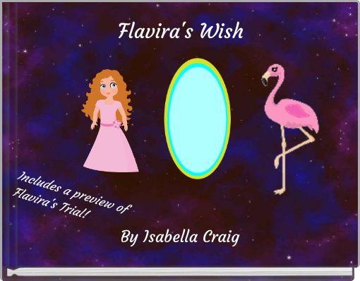 Flavira's Wish