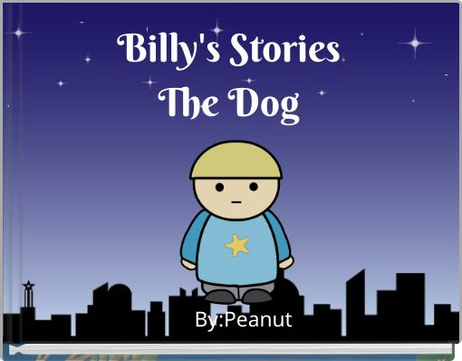 Billy's StoriesThe Dog
